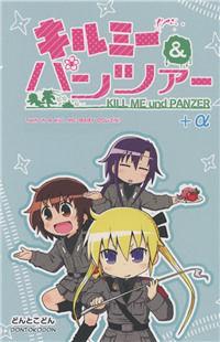 Kill Me Baby & Girls und Panzer dj - Kill Me & Panzer +a