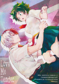 My Hero Academia - Love Me Tender (Doujinshi)