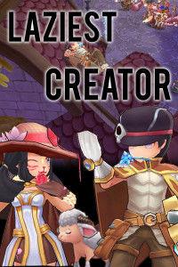 Ragnarok M Stories: Laziest Creator