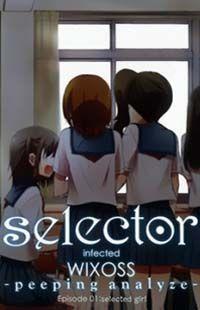 Selector Infected WIXOSS - Peeping Analyze