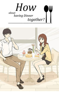 How about having Dinner together?