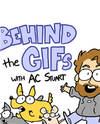 Behind the GIFs