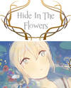 Hide in the Flowers