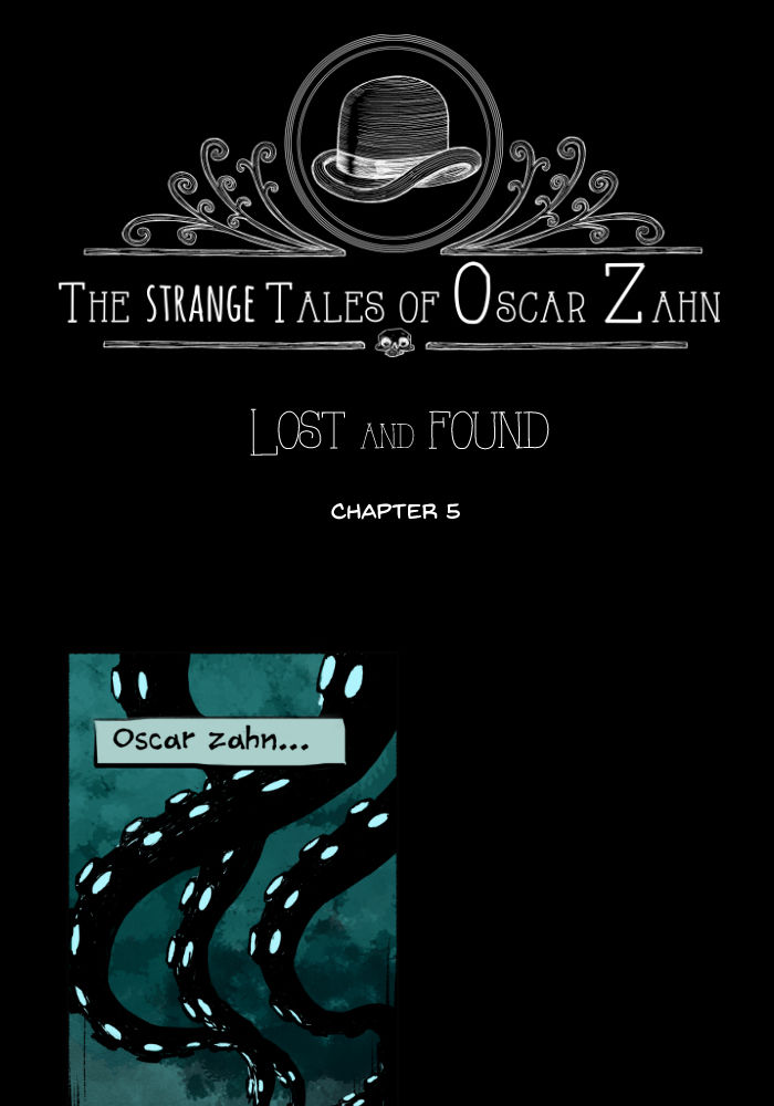 The Strange Tales of Oscar Zahn 5 Page 1