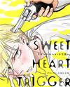 Sweet Heart Trigger