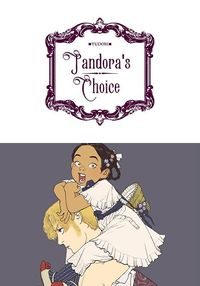 Pandora's Choice