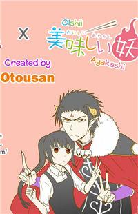 Oishii Ayakashi x Uchi no Maou Kamimasen yo