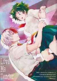 My Hero Academia - Love Me Tender (Doujinshi)
