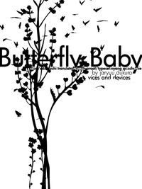 Butterfly Baby